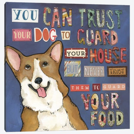 Trust Your Dog Canvas Print #MRH499} by Jamie Morath Canvas Art Print