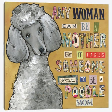 Poodle Mom Canvas Print #MRH503} by Jamie Morath Art Print