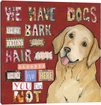 We Have Dogs Canvas Art Print