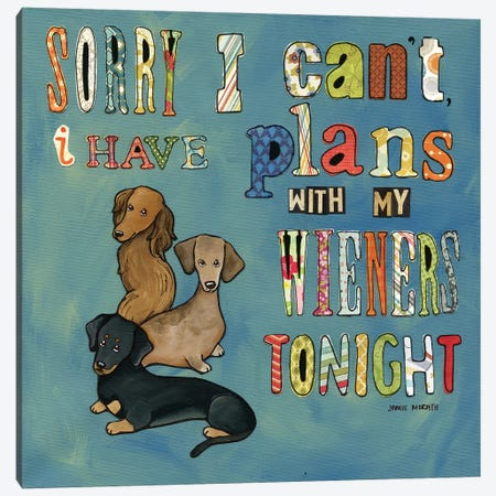 Sorry, I Can't Canvas Print #MRH88} by Jamie Morath Canvas Art