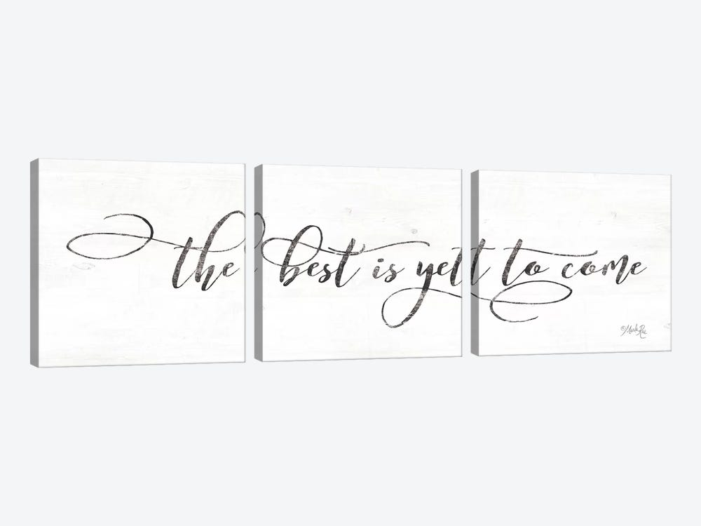 The Best is Yet to Come by Marla Rae 3-piece Art Print