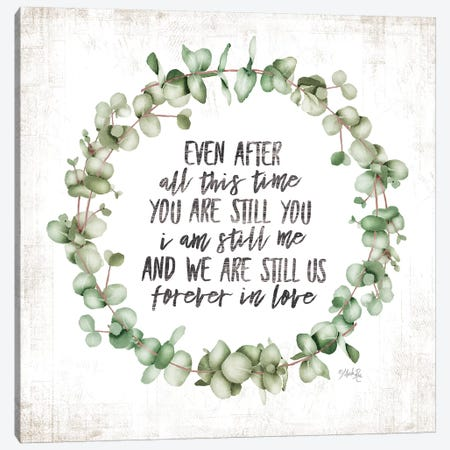 Even After All This Time Eucalyptus Canvas Print #MRR120} by Marla Rae Canvas Art