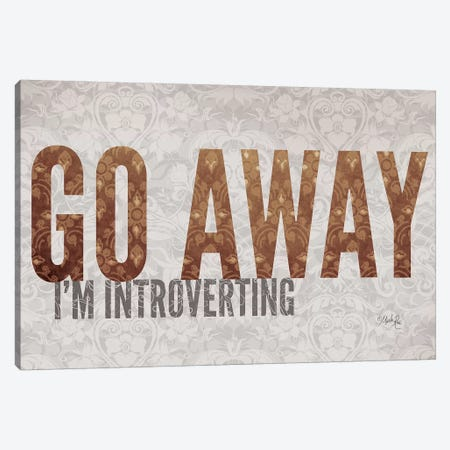 Go Away I'm Introverting Canvas Print #MRR122} by Marla Rae Canvas Artwork