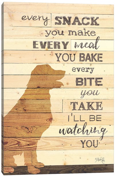 Every Snack you Make by Marla Rae Canvas Art Print