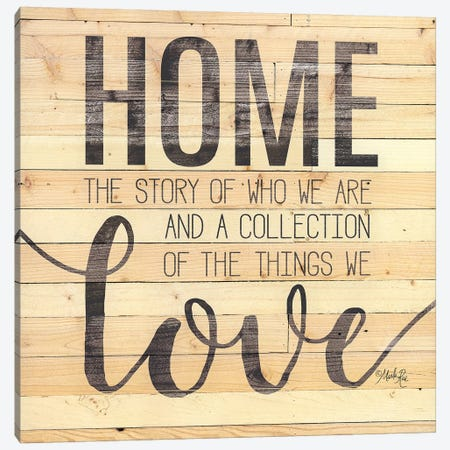 Home Story Canvas Print #MRR155} by Marla Rae Canvas Art