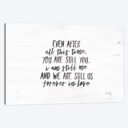 Even After All This Time Canvas Print #MRR15} by Marla Rae Canvas Wall Art