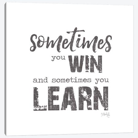 Sometimes You Win Canvas Print #MRR167} by Marla Rae Canvas Print