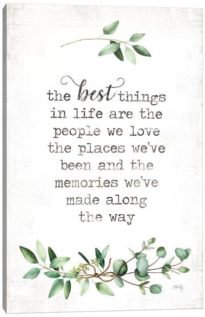 The Best Things Canvas Art Print