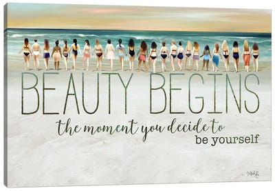Beauty Begins by Marla Rae Canvas Art Print