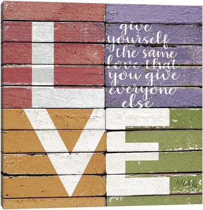 Give Yourself The Same Love by Marla Rae Canvas Art Print