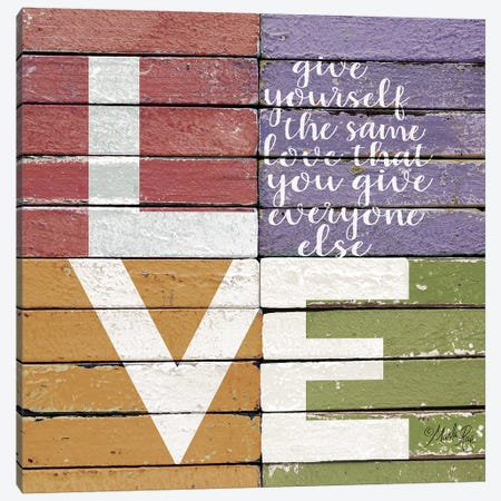 Give Yourself The Same Love Canvas Print #MRR185} by Marla Rae Canvas Print