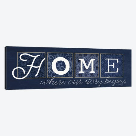 Home Where Our Story Begins Canvas Print #MRR197} by Marla Rae Canvas Artwork