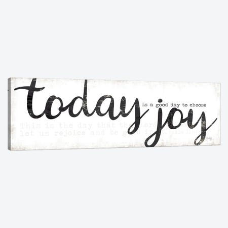 Today is a Good Day to Choose Joy Canvas Print #MRR205} by Marla Rae Canvas Artwork