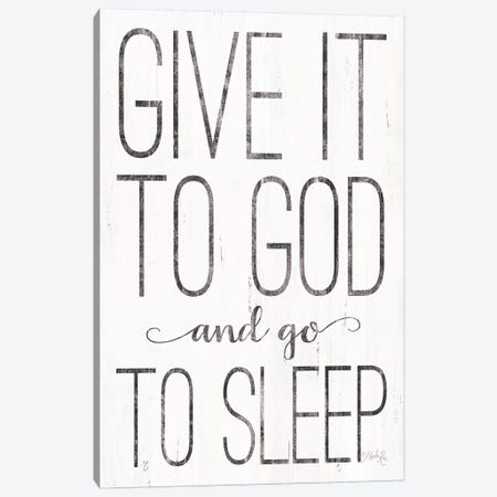 Give it to God Canvas Print #MRR20} by Marla Rae Canvas Art