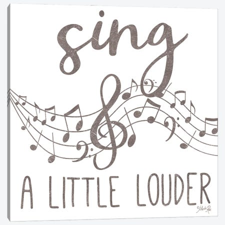 Sing a Little Louder Canvas Print #MRR213} by Marla Rae Canvas Artwork