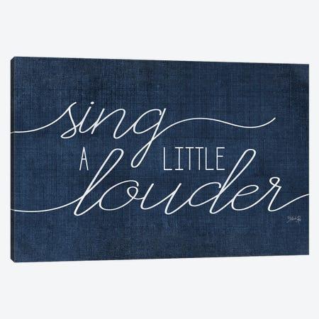 Sing a Little Louder Canvas Print #MRR214} by Marla Rae Art Print