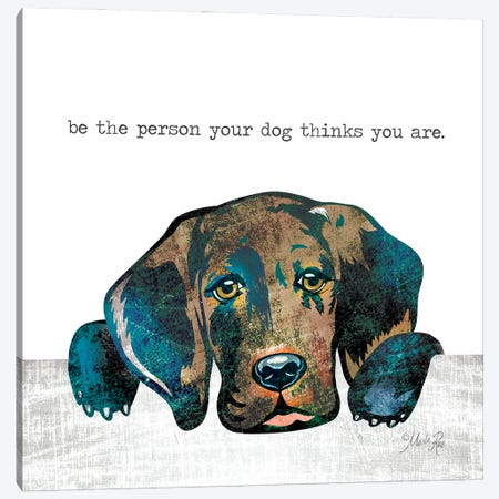 Be the Person Canvas Print #MRR220} by Marla Rae Art Print