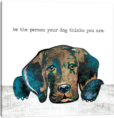 Be the Person Canvas Art Print