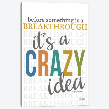 Crazy Idea Canvas Print #MRR224} by Marla Rae Canvas Artwork