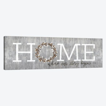 Home - Where Our Story Begins Canvas Print #MRR227} by Marla Rae Canvas Wall Art