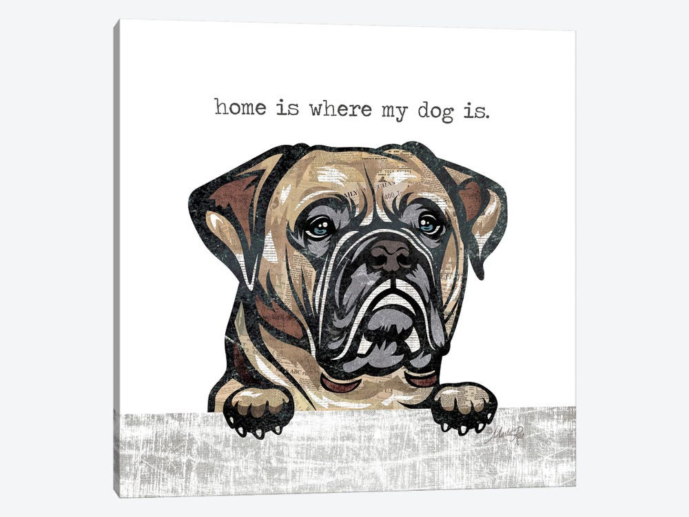 Home is Where My Dog Is by Marla Rae 1-piece Canvas Art