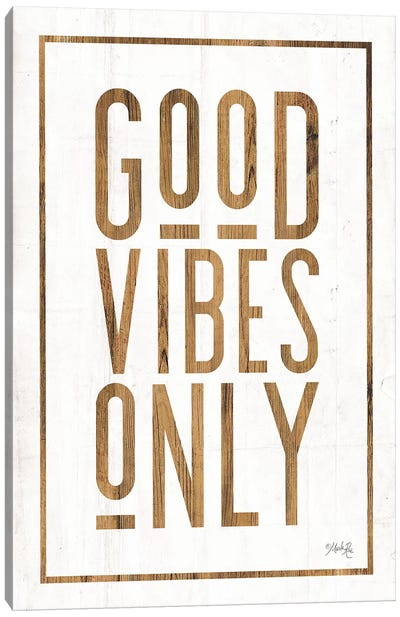 Good Vibes Only by Marla Rae Canvas Art Print