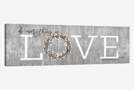 Love - Do Everything in Love Canvas Print #MRR233} by Marla Rae Canvas Wall Art