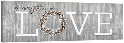 Love - Do Everything in Love Canvas Art Print