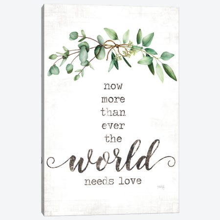 The World Needs Love Canvas Print #MRR247} by Marla Rae Canvas Artwork
