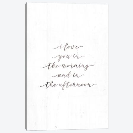I Love You in the Morning Canvas Print #MRR29} by Marla Rae Canvas Wall Art