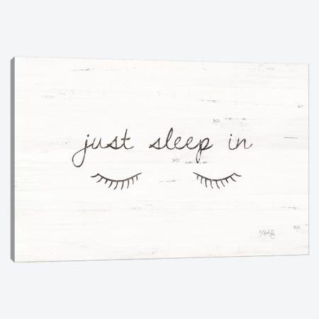 Just Sleep In Canvas Print #MRR35} by Marla Rae Canvas Wall Art