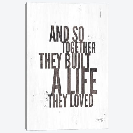 A Life They Loved Canvas Print #MRR3} by Marla Rae Canvas Print