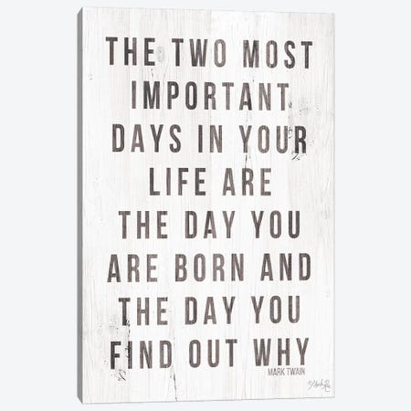 Two Most Important Days Canvas Print #MRR61} by Marla Rae Canvas Art
