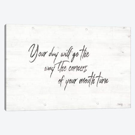 Your Day Will Go Canvas Print #MRR69} by Marla Rae Canvas Wall Art