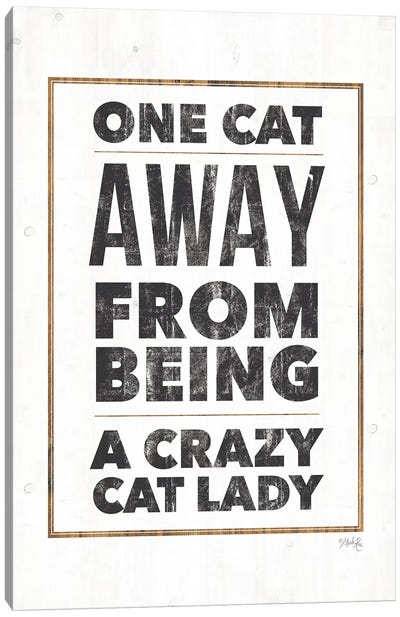 Crazy Cat Lady by Marla Rae Canvas Art Print