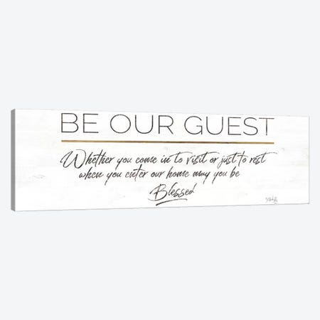 Be Our Guest Canvas Print #MRR82} by Marla Rae Canvas Wall Art