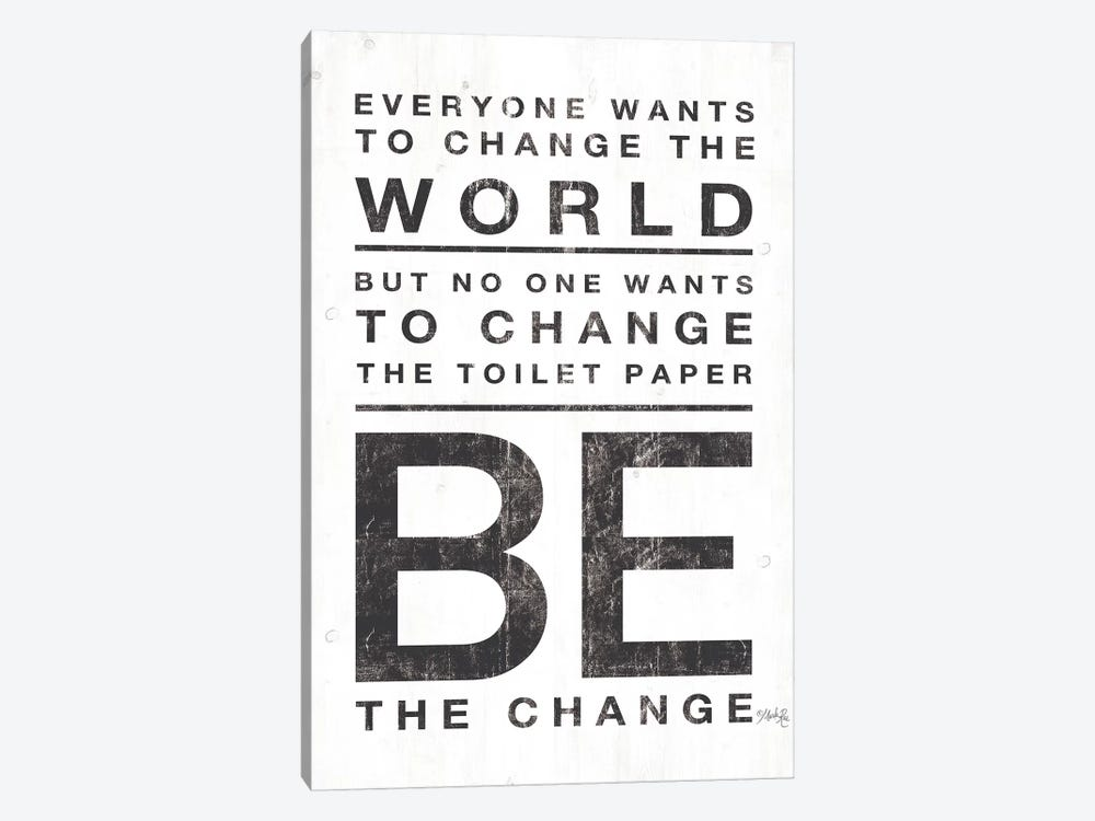 Everyone Wants to Change the World by Marla Rae 1-piece Canvas Art