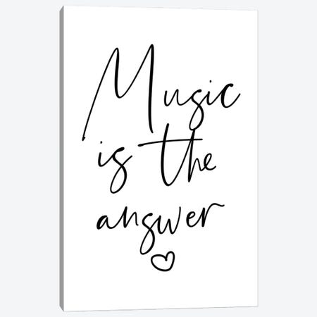 Music is The Answer Canvas Print #MSD125} by Mambo Art Studio Canvas Art