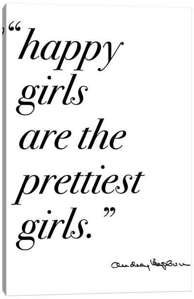 Happy Girls Quote by Audrey Canvas Art Print
