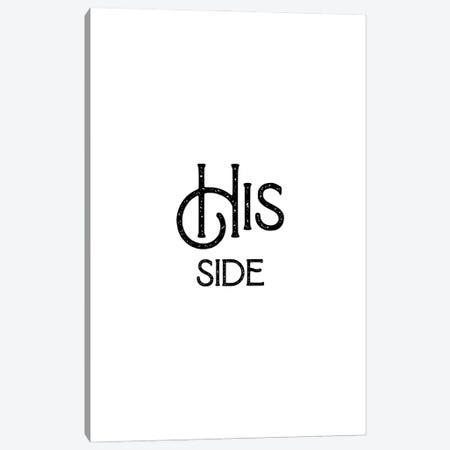 His Side Canvas Print #MSD28} by Mambo Art Studio Canvas Print