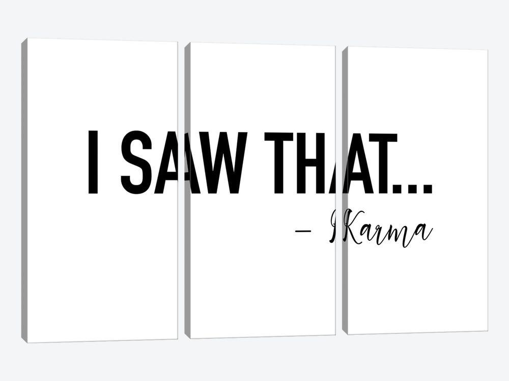 I saw That by Karma by Mambo Art Studio 3-piece Art Print