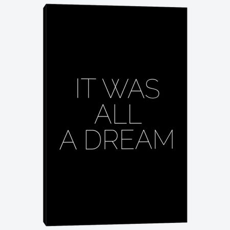 It Was All A Dream Canvas Print #MSD32} by Mambo Art Studio Canvas Wall Art
