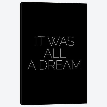It Was All A Dream Canvas Print #MSD32} by Mambo Art Studio Canvas Wall Art
