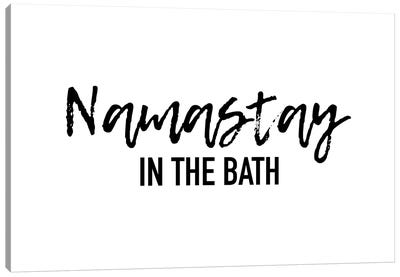 Namastay in the bath Canvas Art Print