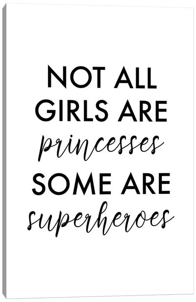 All Girls Are Superheroes Canvas Art Print