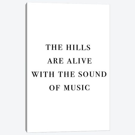 The Hills Are Alive With The Sound Of Music Canvas Print #MSD59} by Mambo Art Studio Canvas Artwork