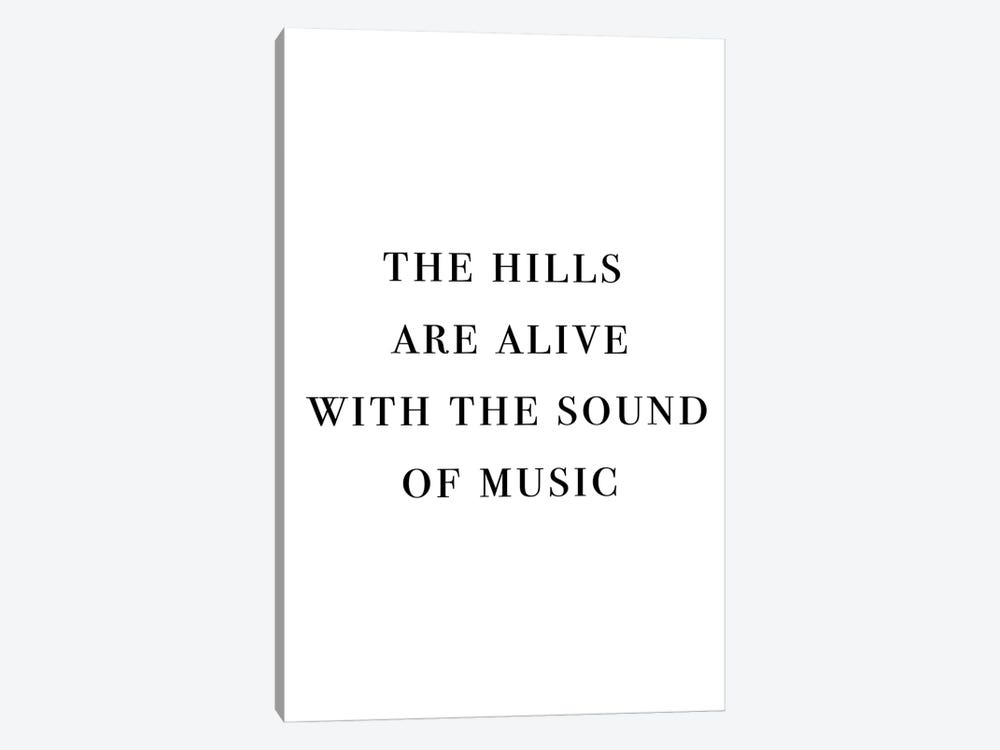 The Hills Are Alive With The Sound Of Music by Mambo Art Studio 1-piece Canvas Art