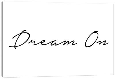 Dream On Canvas Art Print
