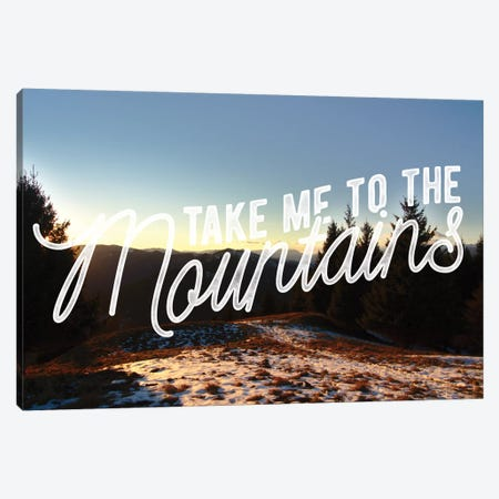 Take Me to the Mountains Canvas Print #MTM5} by 5by5collective Canvas Art