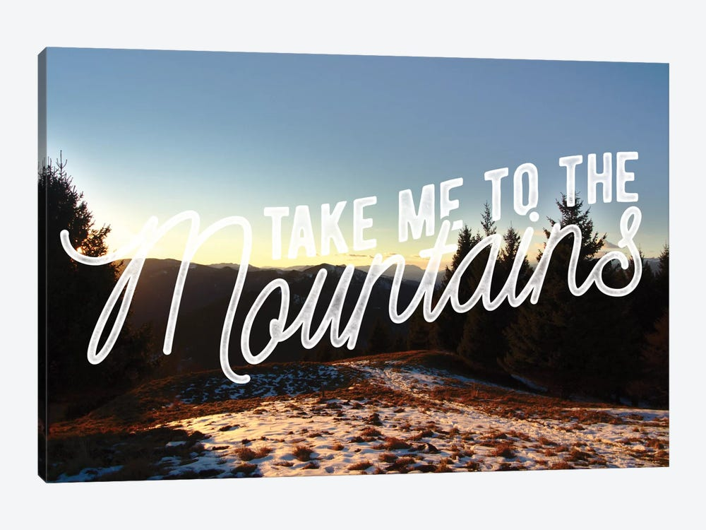 Take Me to the Mountains by 5by5collective 1-piece Canvas Art